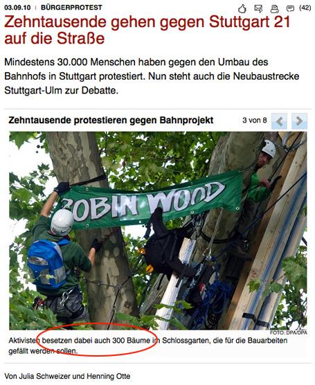 Welt online manipulative Kraft der Medien: aus 3 besetzten Bäumen im Stuttgarter Schlossgarten werden 300 -dies suggeriert als hätte Robin Wood die 300 Bäume besetzt, die für das Projekt Stuttgart 21 gefällt werden sollen