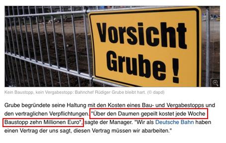 Medien und Manipulation 2: Baustopp bei Stuttgart 21 kostet wöchentlich angeblich 10 Millionen Euro