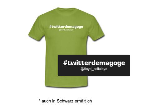 Twitterdemagoge T-Shirts für S21 Tweople Stuttgart 21 Kennzeichnung für Herrn Wolfgang Molitor von den Stuttgarter Nachrichten