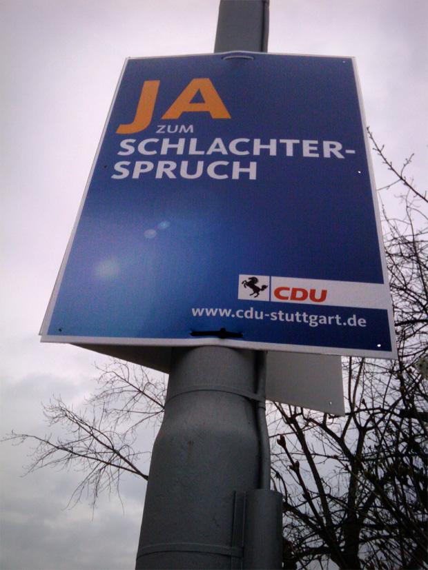 """Wahlplakat CDU Baden Württemberg """"Ja zum Schlachterspruch"""""""
