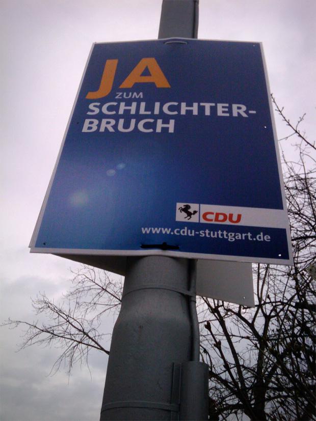 """Wahlplakat CDU Baden Württemberg """"Ja zum Schlichterbruch"""""""