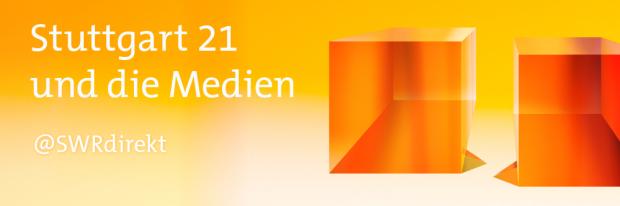 SWR Stuttgart 21 und die Medien