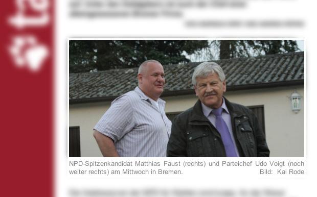 taz bildunterschrift des jahres NPD-Spitzenkandidat Matthias Faust (rechts) und Parteichef Udo Voigt (noch weiter rechts) am Mittwoch in Bremen.