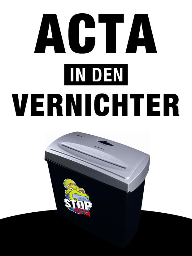 Demo Plakate für ACTA Demo am 12.02.2012 - Actavernichter