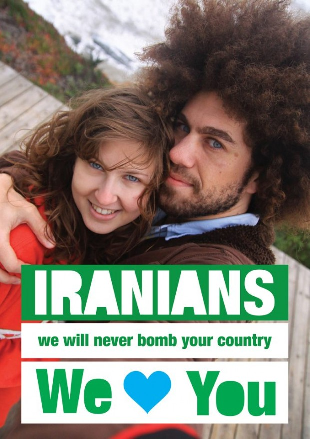 Iranians we will never bomb your country. We love you.