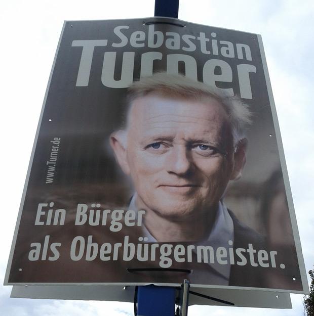 Fritz Kuhn (B90/Grüne) auf Sebastian Turner (sehr CDU nah) Wahlplakat