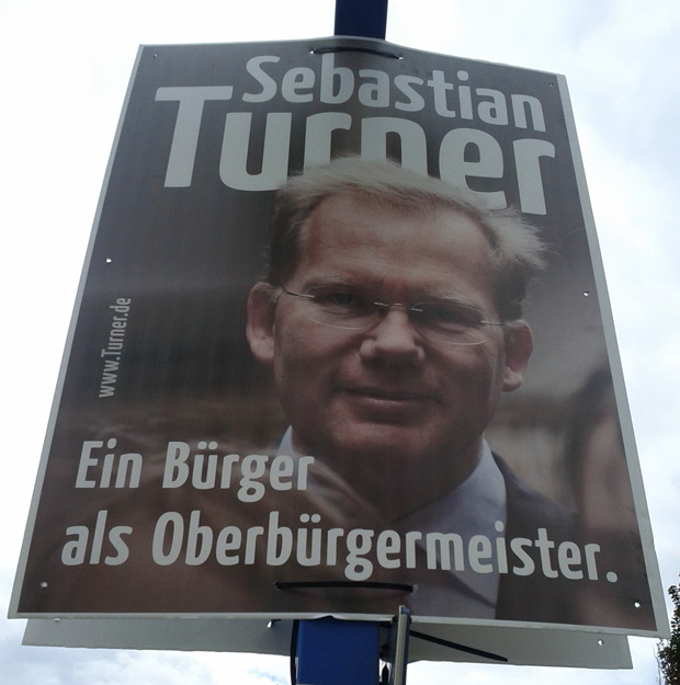 Original Wahlplakat: Sebastian Turner - Ein Bürger als Oberbürgermeister