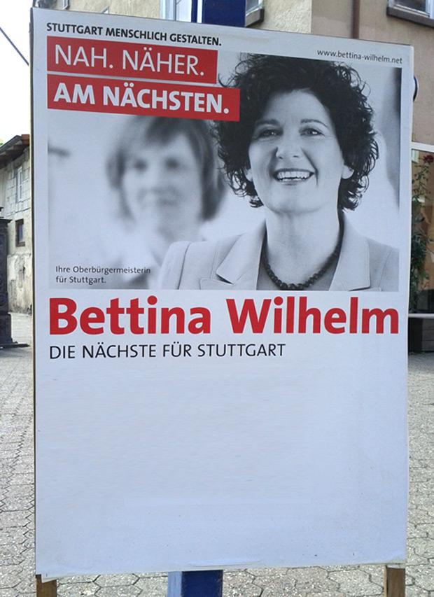 Original Wahlplakat: Bettina Wilhelm - Die Nächste für Stuttgart