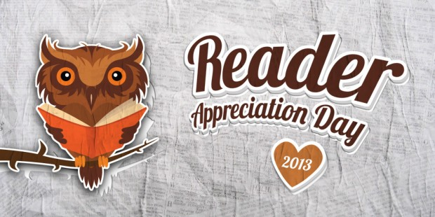 Readers Appreciation Day 2013