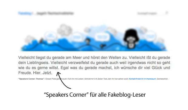 Speakers Corner für Blogleser die etwas sagen möchten - Fakeblog