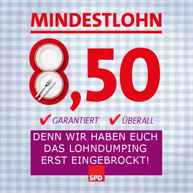 """Abgewandeltes Plakat: SPD Mindestlohn Teller - """"Denn wir haben eich das Lohndumping erst eingebrockt!"""""""