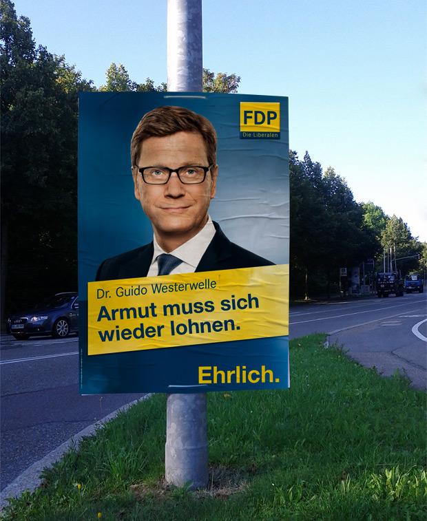 Adbusting Wahlplakat FDP zur Bundestagswahl 2013 Guido Westerwelle - Starkes Deutschland Starkes Europa