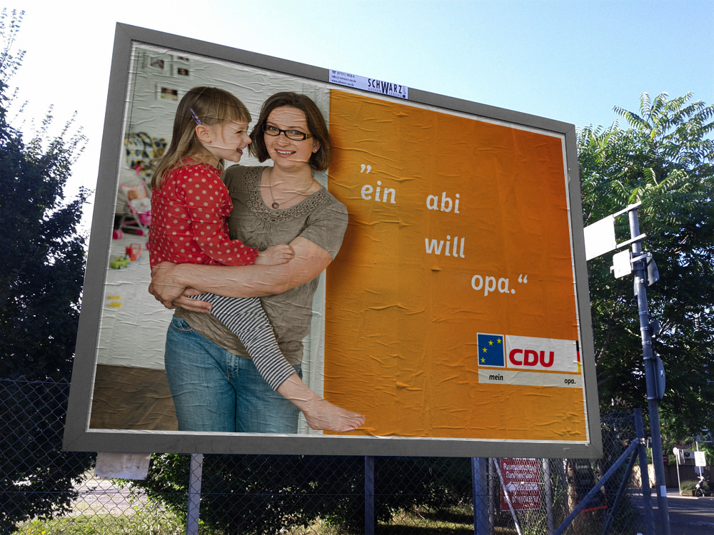 mein opa kampagne letzte welle der cdu plakatmotive zur europawahl startet morgen fakeblog. Black Bedroom Furniture Sets. Home Design Ideas