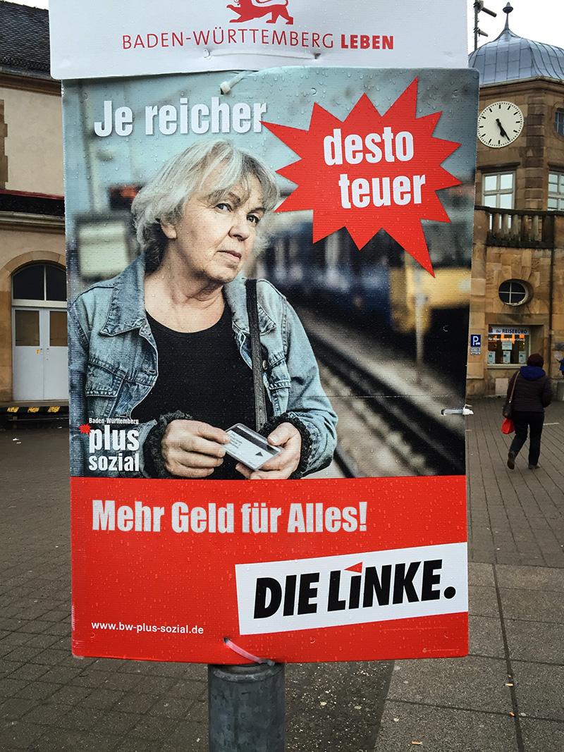 die linke je reicher desto steuer wahlplakat landtagswahl baden-württemberg 2016